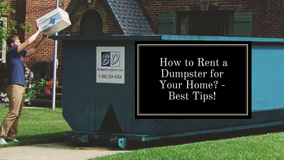 rent a dumpster for the home