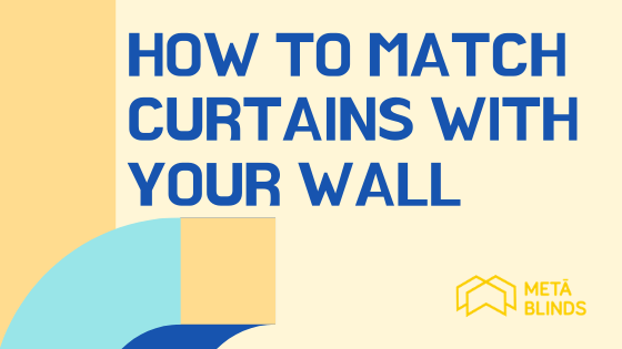 How To Match Curtains With Your Wall