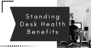 Standing Desk Health Benefits
