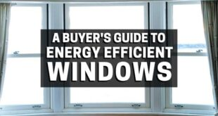 A buyer's guide to energy efficient windows